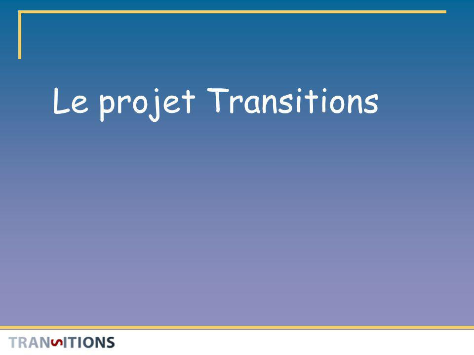 Le projet Transitions