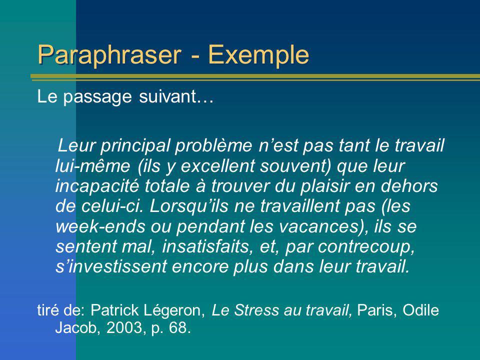 Paraphraser - Exemple Le passage suivant…