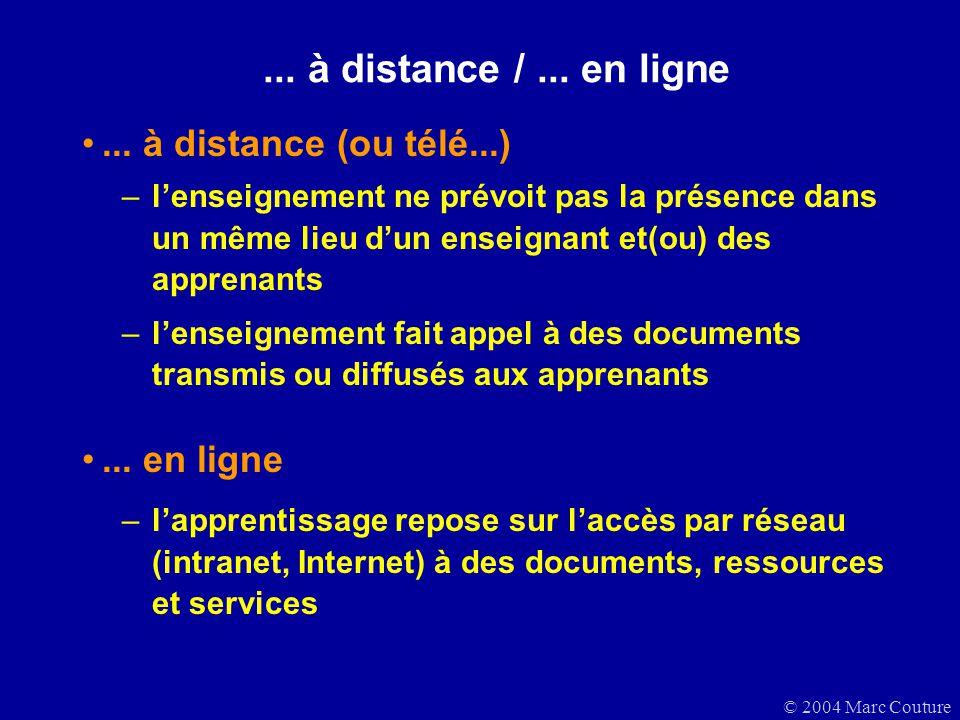 ... à distance / ... en ligne ... à distance (ou télé...) ... en ligne
