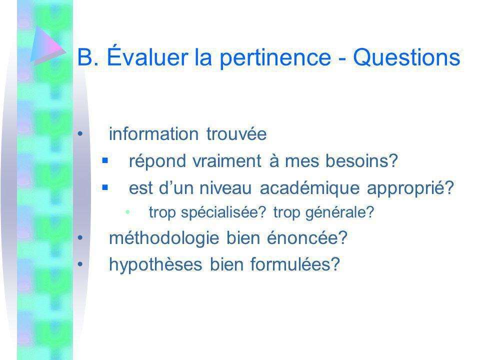 B. Évaluer la pertinence - Questions