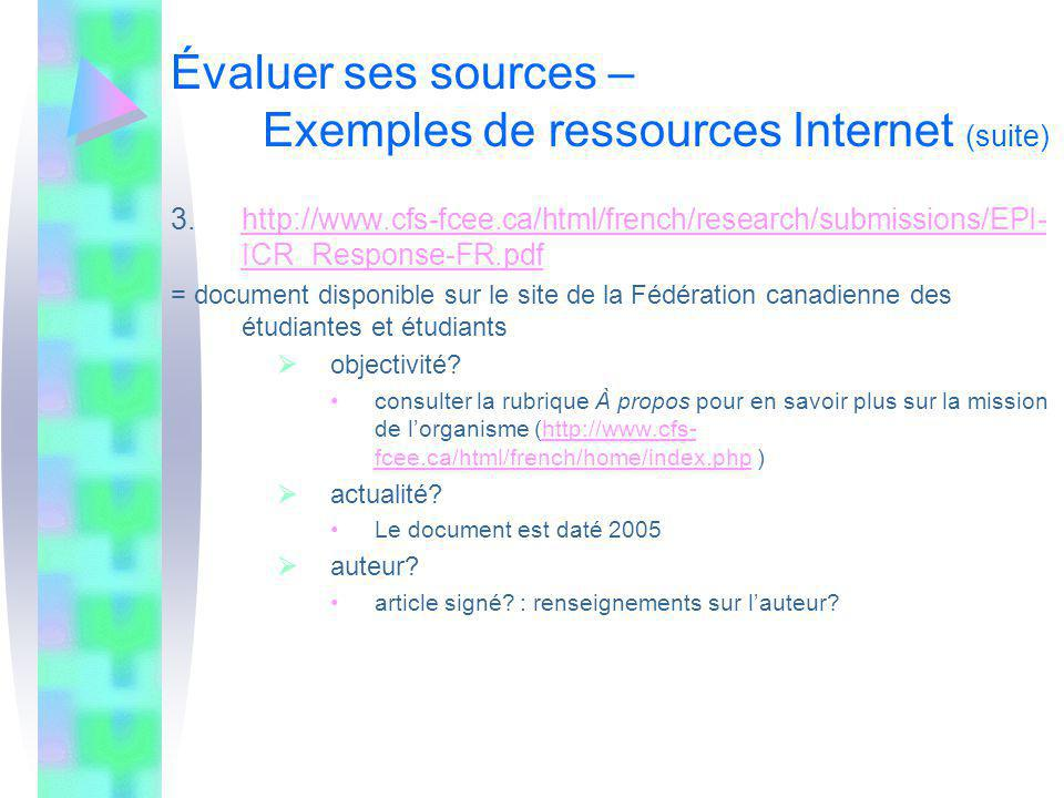 Évaluer ses sources – Exemples de ressources Internet (suite)