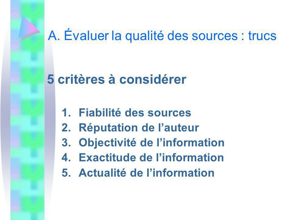 A. Évaluer la qualité des sources : trucs