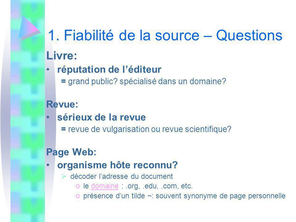 1. Fiabilité de la source – Questions