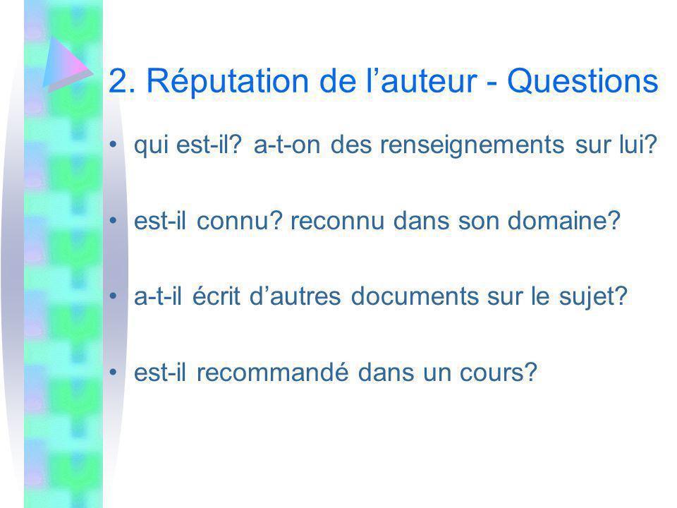 2. Réputation de l'auteur - Questions