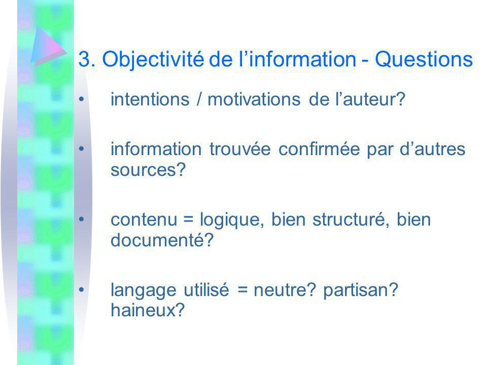 3. Objectivité de l'information - Questions