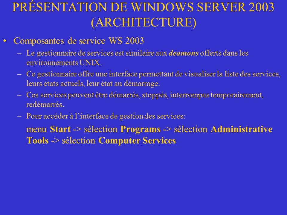 PRÉSENTATION DE WINDOWS SERVER 2003 (ARCHITECTURE)
