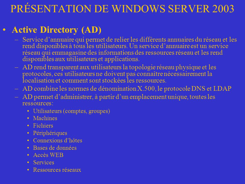 PRÉSENTATION DE WINDOWS SERVER 2003