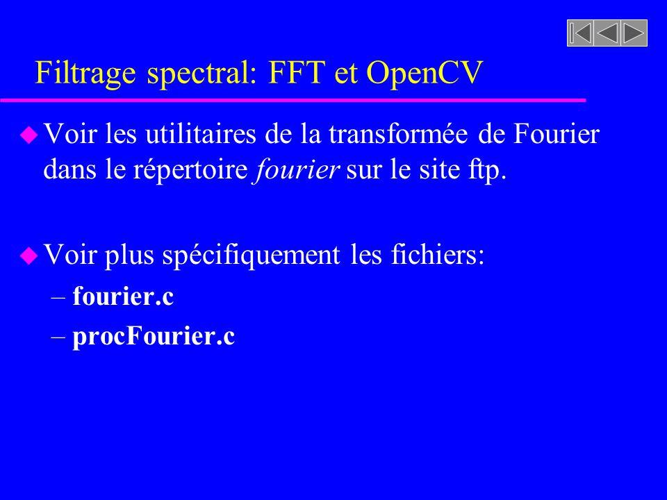 Filtrage spectral: FFT et OpenCV