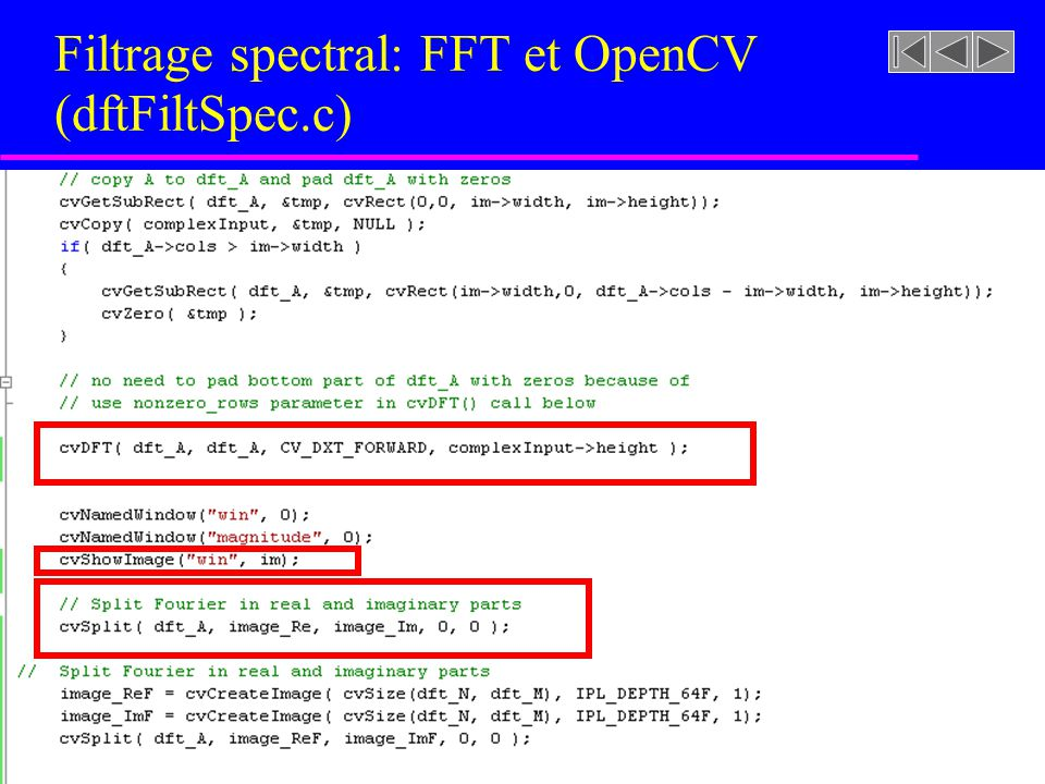 Filtrage spectral: FFT et OpenCV (dftFiltSpec.c)