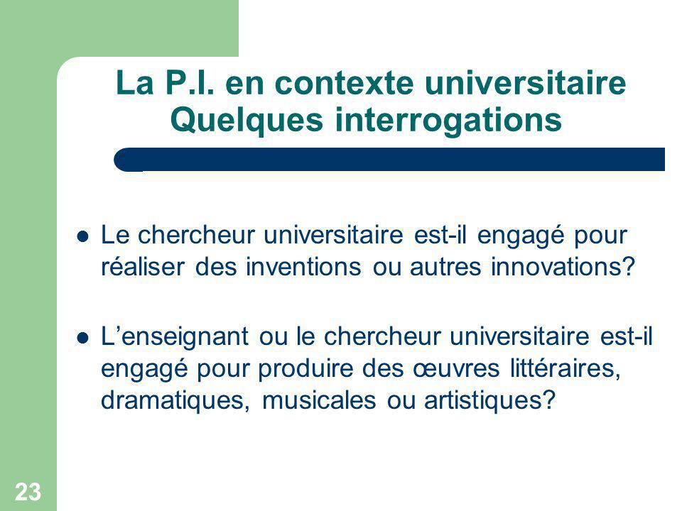 La P.I. en contexte universitaire Quelques interrogations