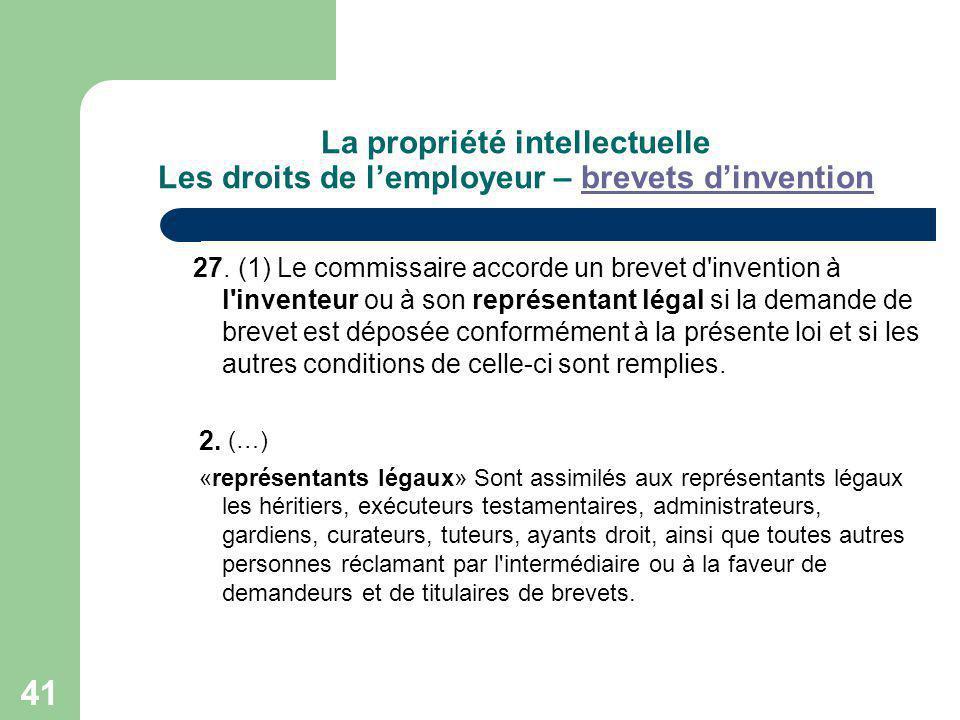 La propriété intellectuelle Les droits de l'employeur – brevets d'invention