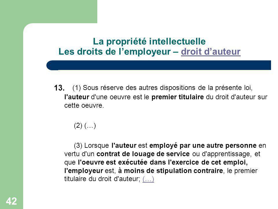 La propriété intellectuelle Les droits de l'employeur – droit d'auteur