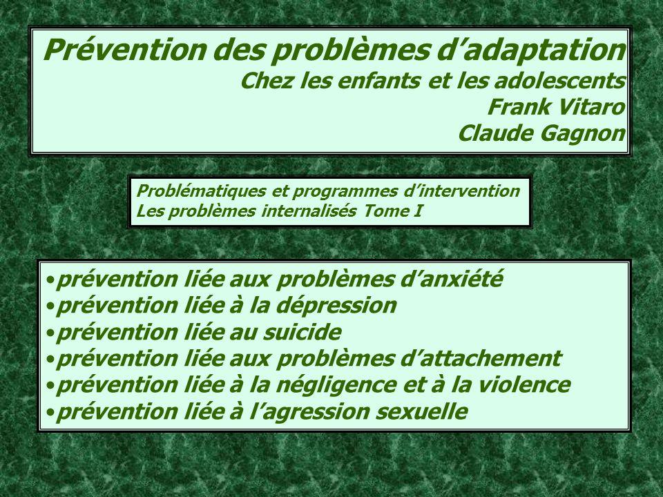 Prévention des problèmes d'adaptation