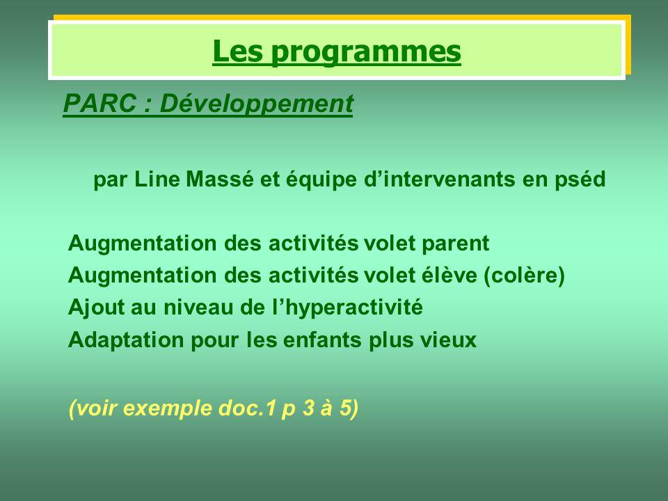 Les programmes PARC : Développement