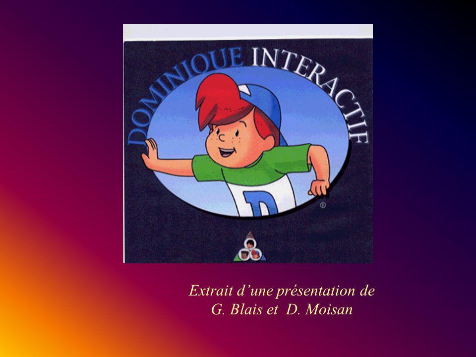 Extrait d'une présentation de G. Blais et D. Moisan