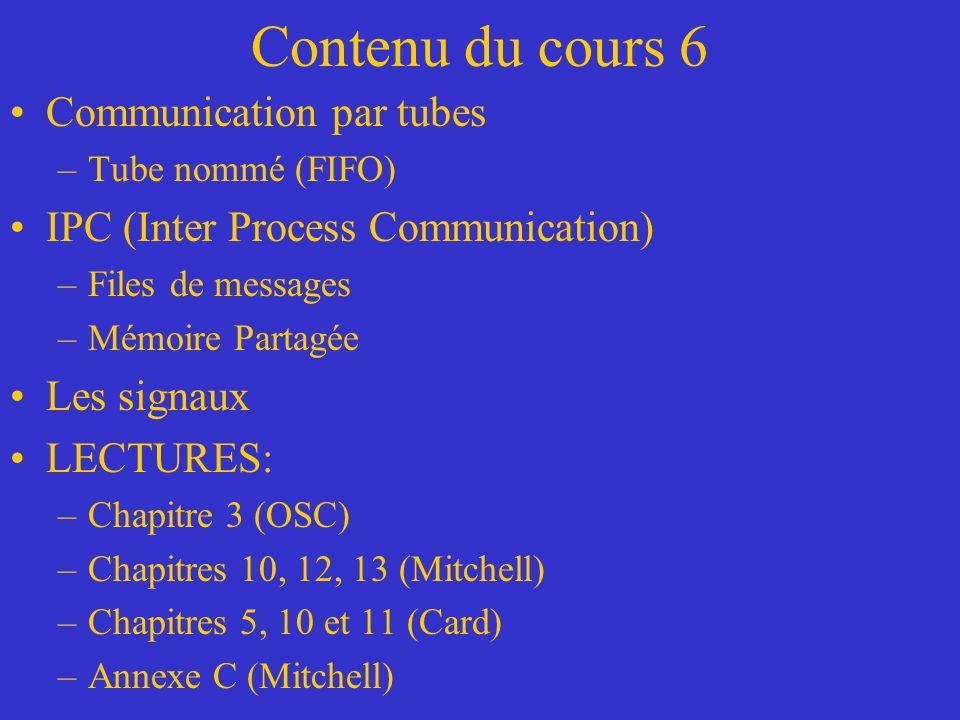 Contenu du cours 6 Communication par tubes