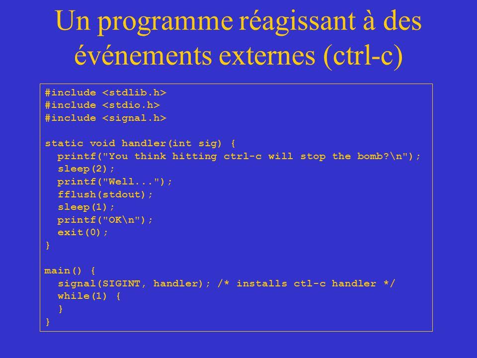 Un programme réagissant à des événements externes (ctrl-c)