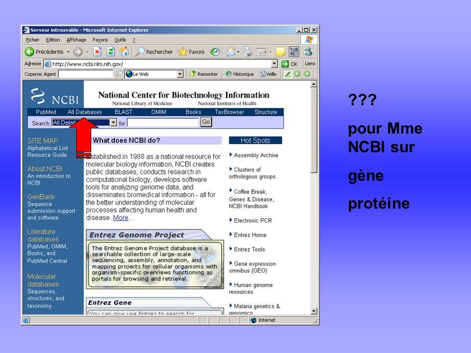 pour Mme NCBI sur gène protéine