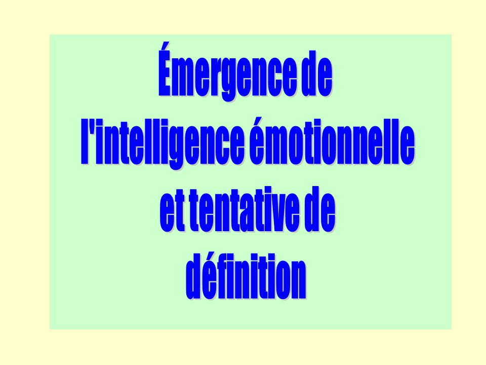 l intelligence émotionnelle