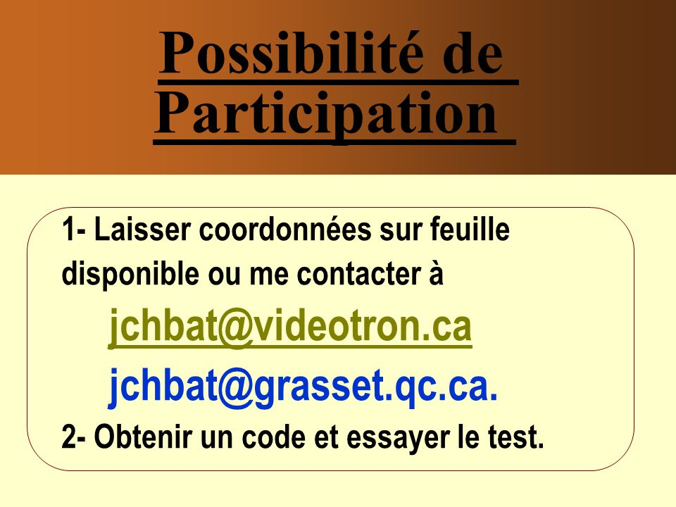 Possibilité de Participation
