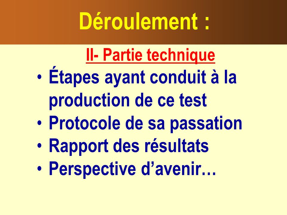 Étapes ayant conduit à la production de ce test