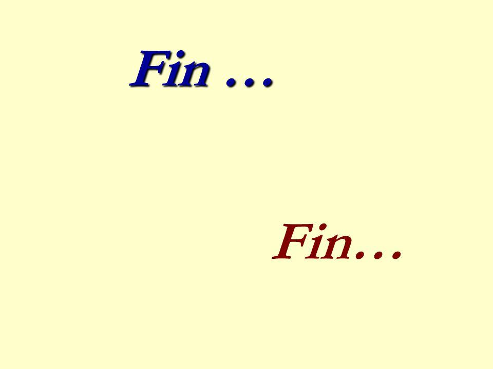 Fin … Fin…