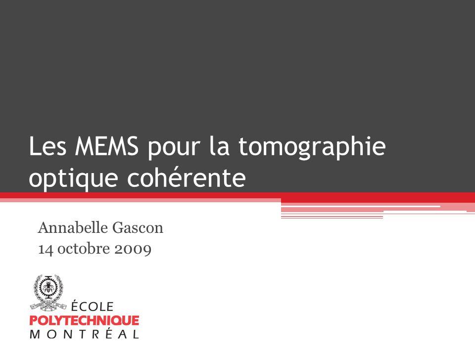 Les MEMS pour la tomographie optique cohérente