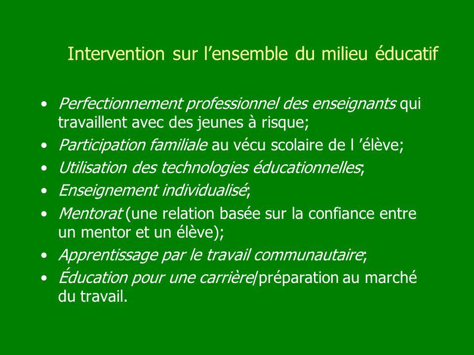 Intervention sur l'ensemble du milieu éducatif