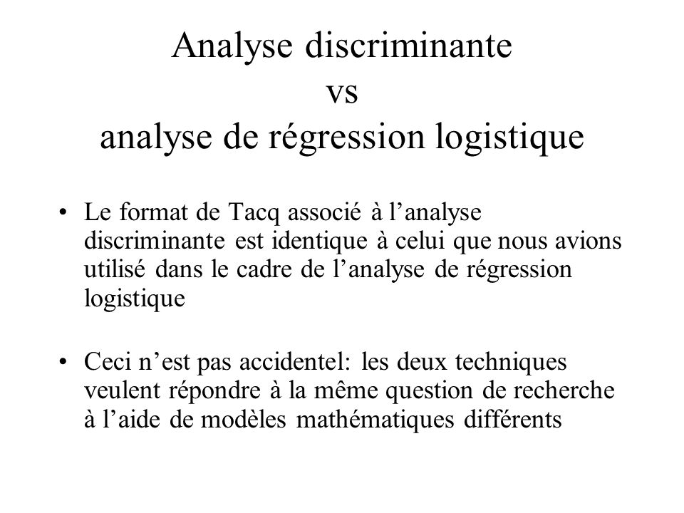 Analyse discriminante vs analyse de régression logistique