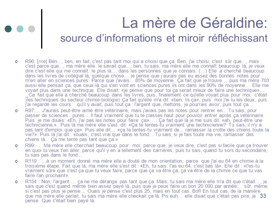 La mère de Géraldine: source d'informations et miroir réfléchissant