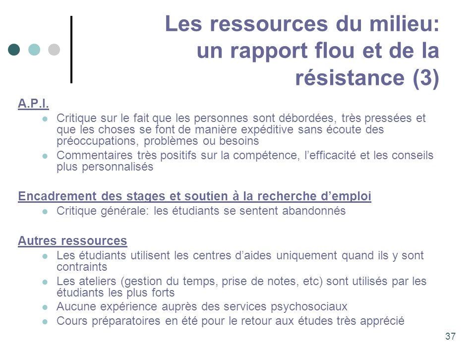 Les ressources du milieu: un rapport flou et de la résistance (3)