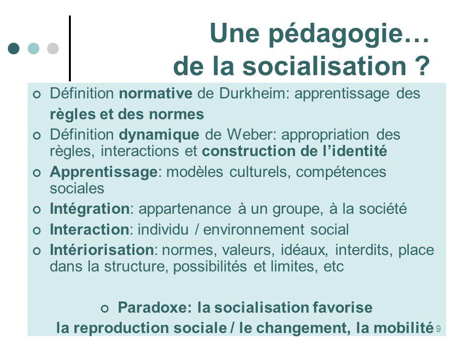Une pédagogie… de la socialisation