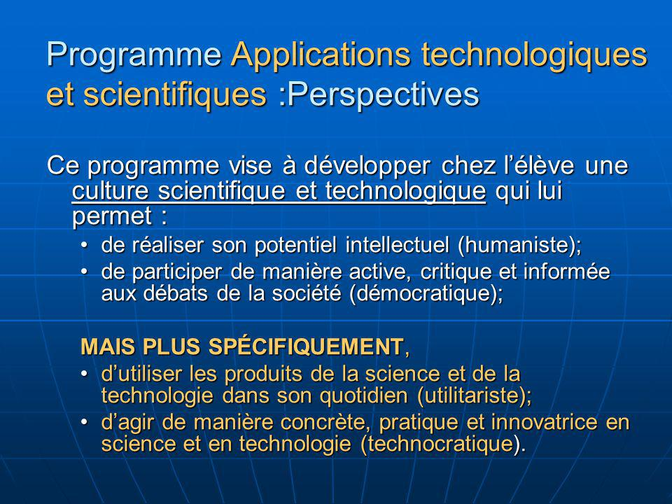 Programme Applications technologiques et scientifiques :Perspectives