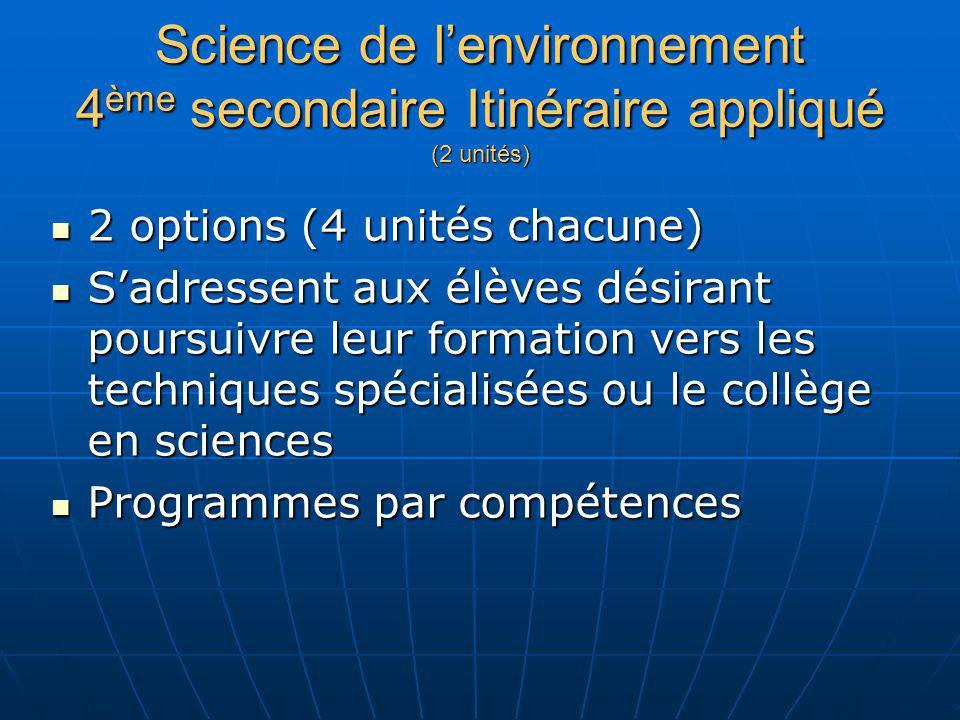 Science de l'environnement 4ème secondaire Itinéraire appliqué (2 unités)
