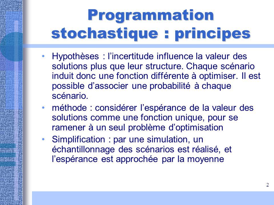 Programmation stochastique : principes