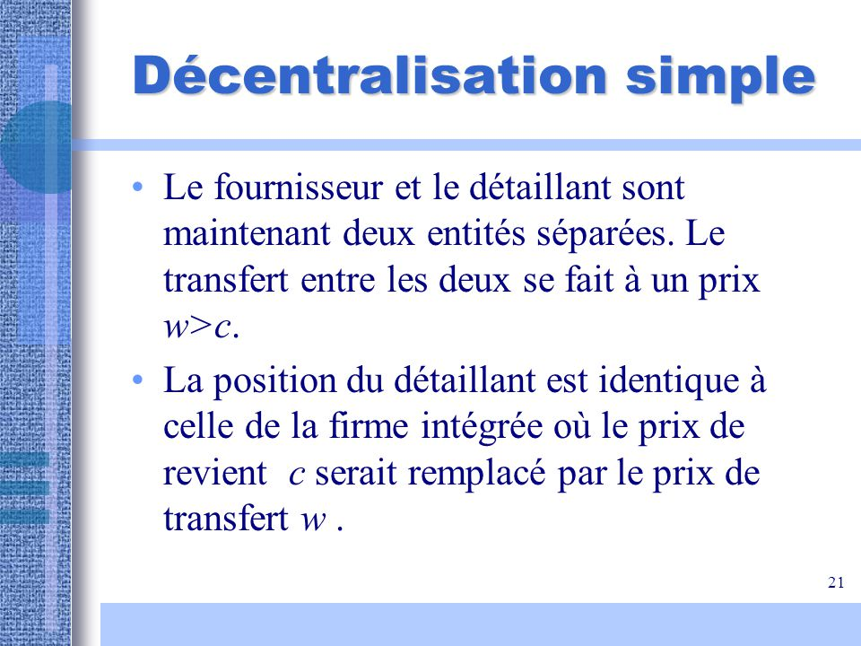 Décentralisation simple