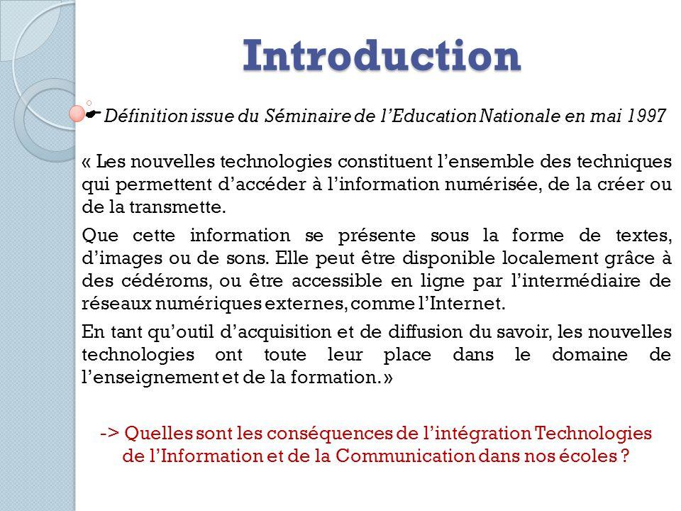 Introduction  Définition issue du Séminaire de l'Education Nationale en mai 1997.