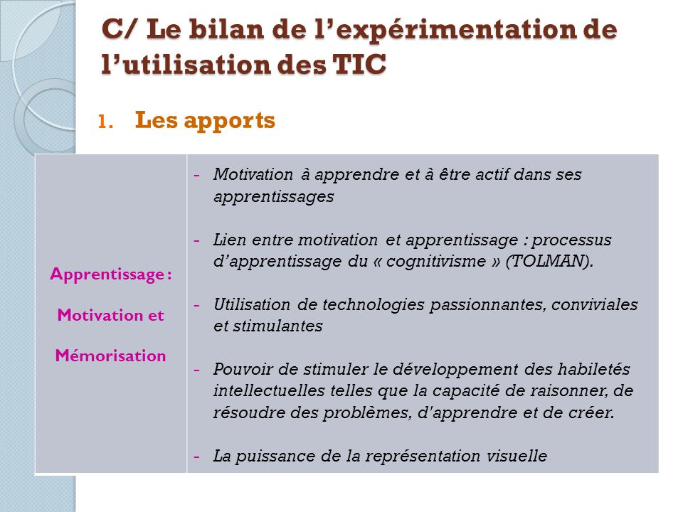 C/ Le bilan de l'expérimentation de l'utilisation des TIC