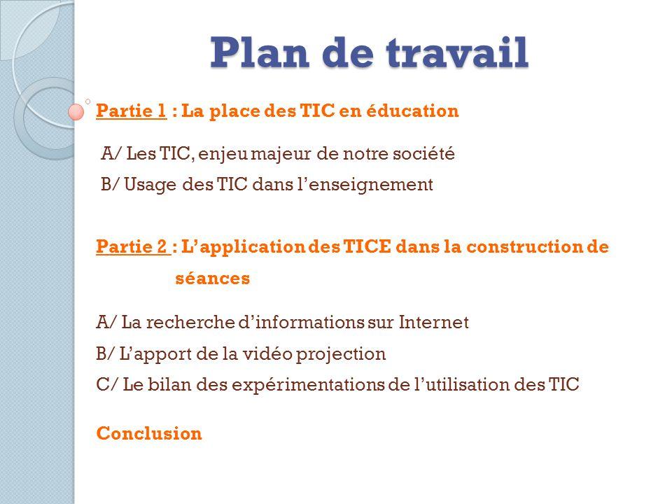 Plan de travail Partie 1 : La place des TIC en éducation