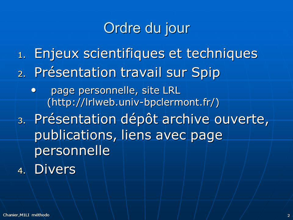 Ordre du jour Enjeux scientifiques et techniques