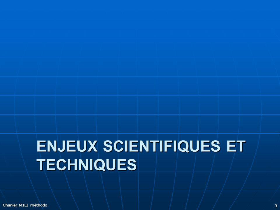 Enjeux scientifiques et techniques