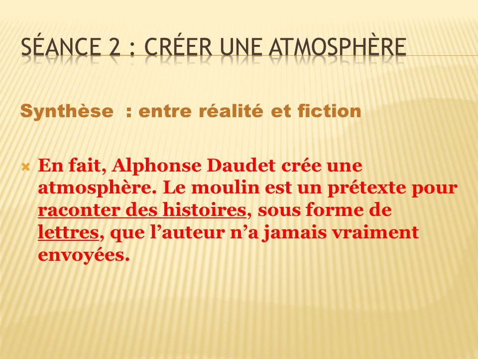 Séance 2 : créer une atmosphère