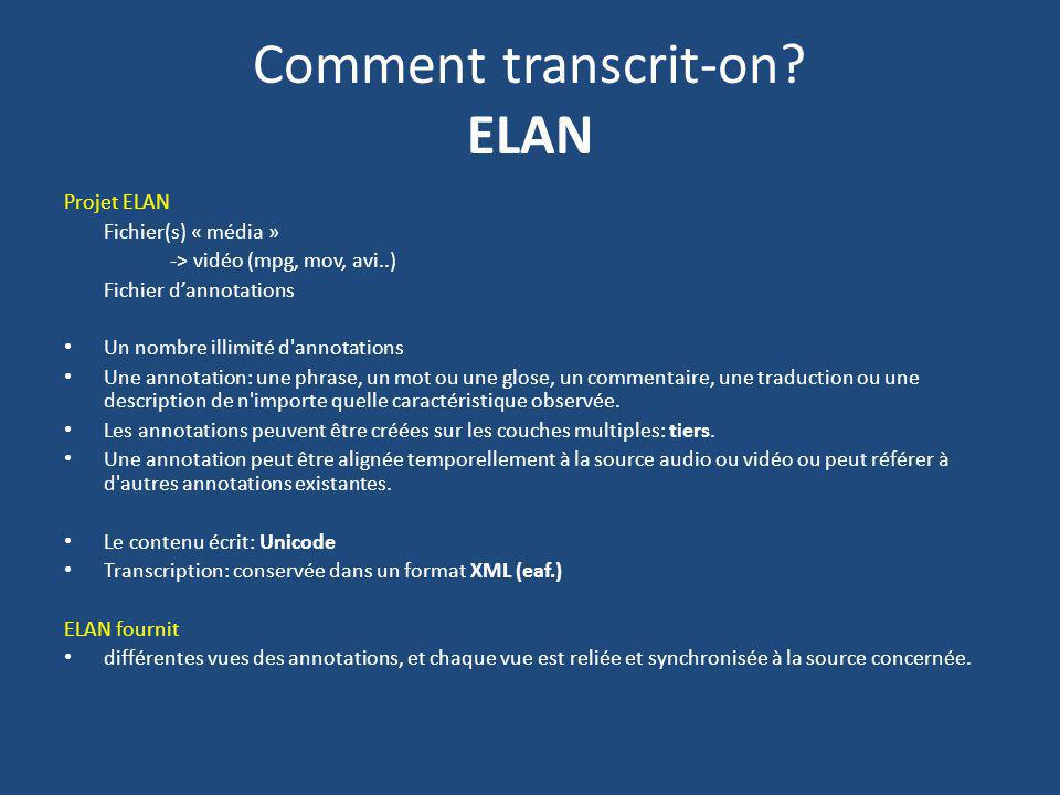 Comment transcrit-on ELAN