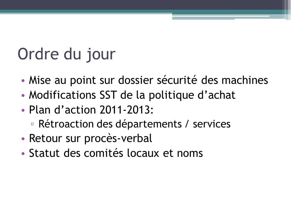 Ordre du jour Mise au point sur dossier sécurité des machines