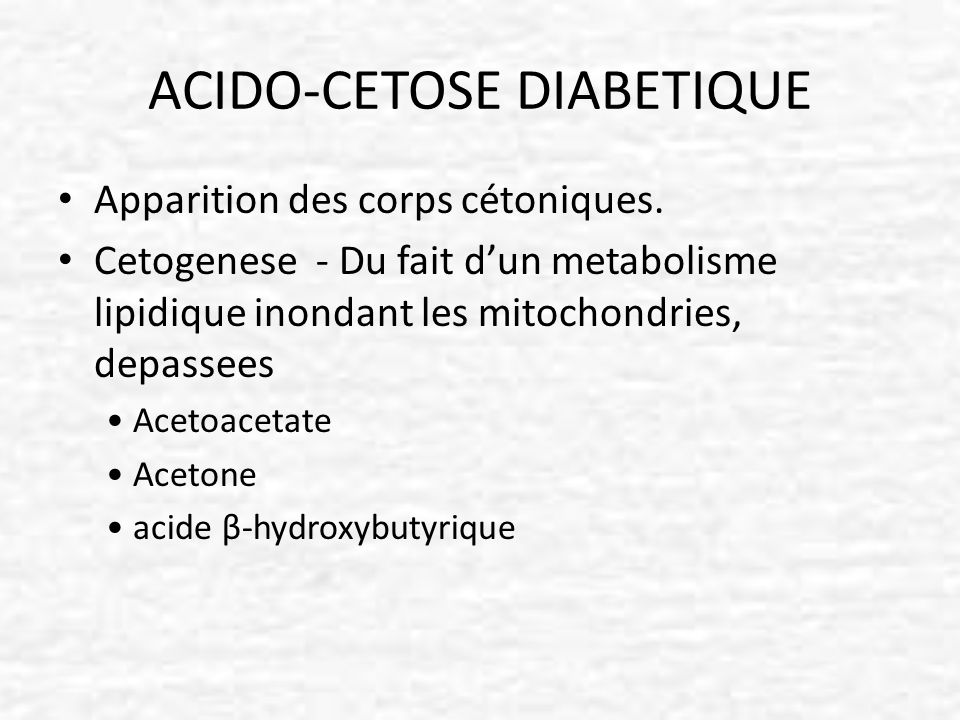 ACIDO-CETOSE DIABETIQUE