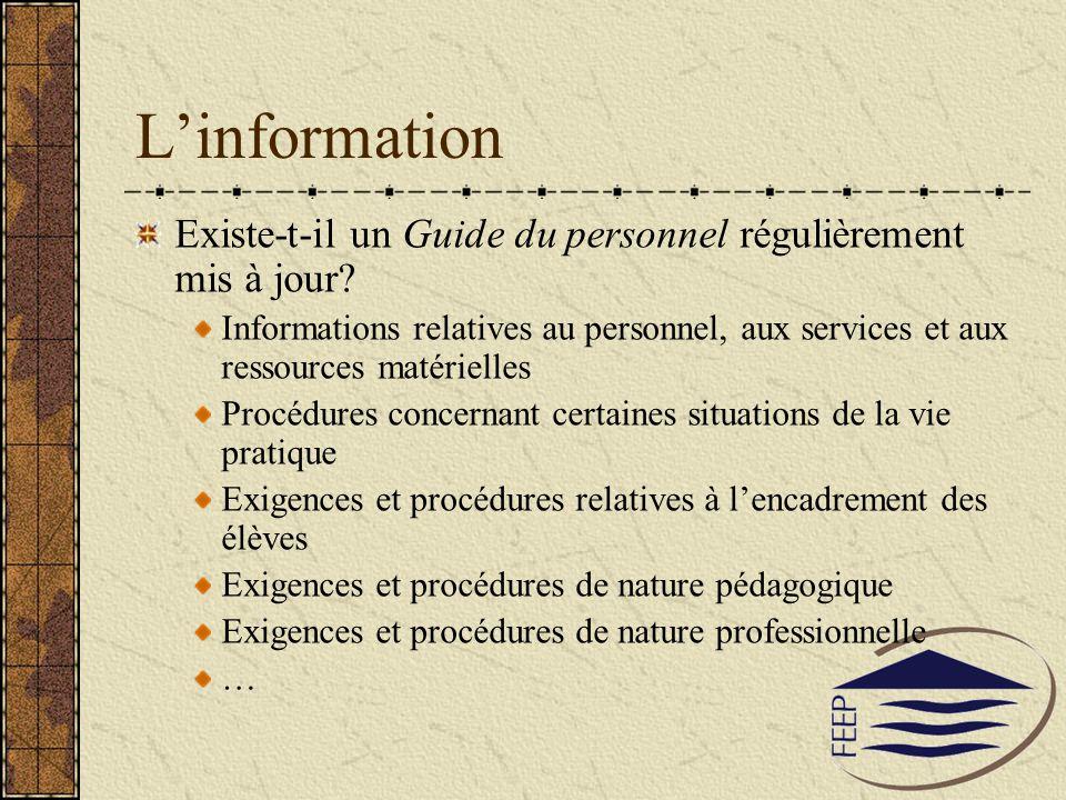 L'information Existe-t-il un Guide du personnel régulièrement mis à jour