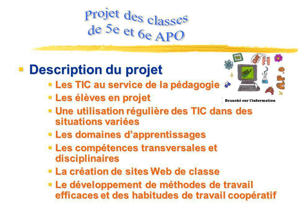 Projet des classes de 5e et 6e APO Description du projet