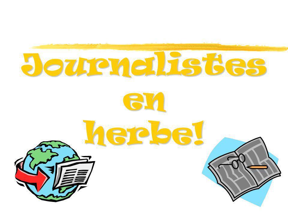 Journalistes en herbe!