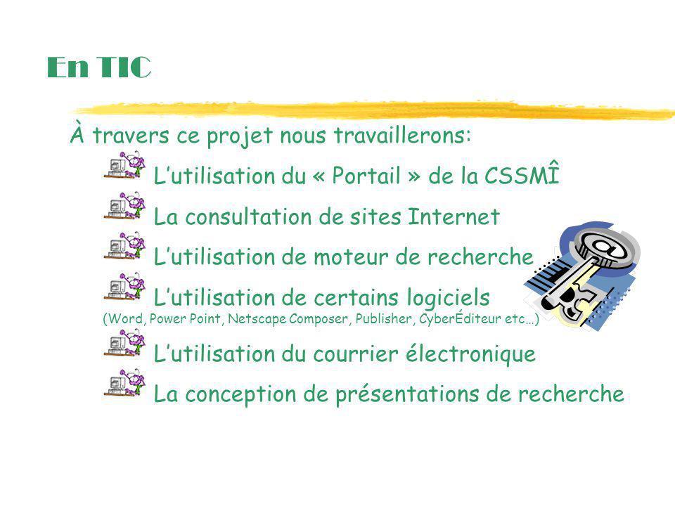 En TIC À travers ce projet nous travaillerons: