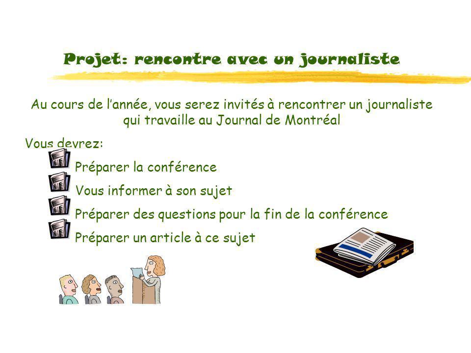 Projet: rencontre avec un journaliste